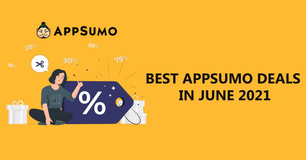 Best AppSumo Deals in June 2021