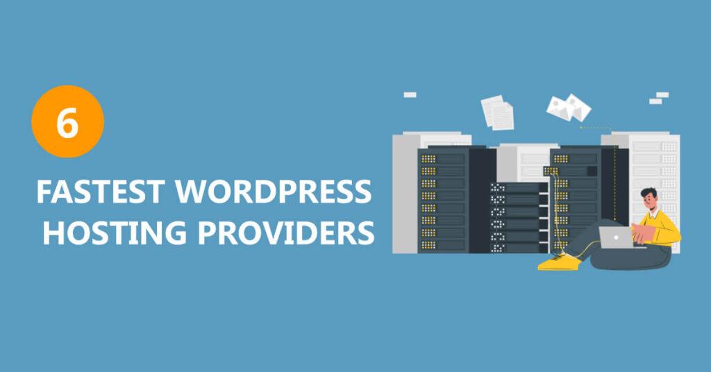 fastest WordPress hosting