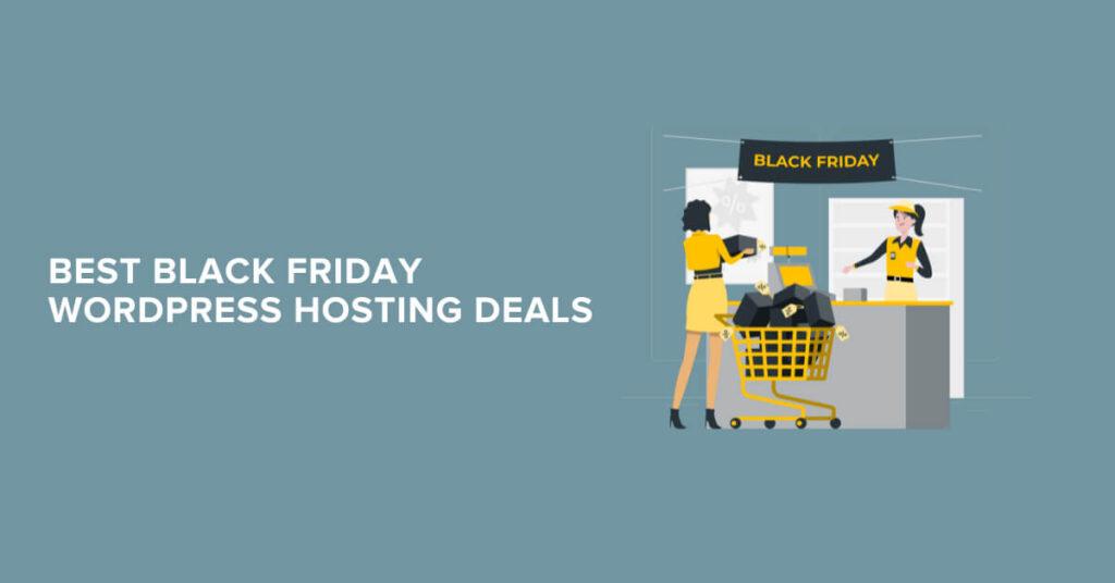 Black Friday WordPress Hosting Deals